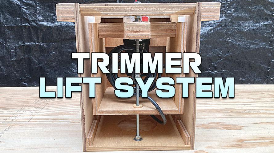 トリマーテーブルのリフトシステム